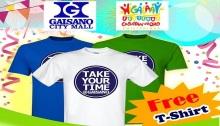 Gaisano Free Take your time Tshirt