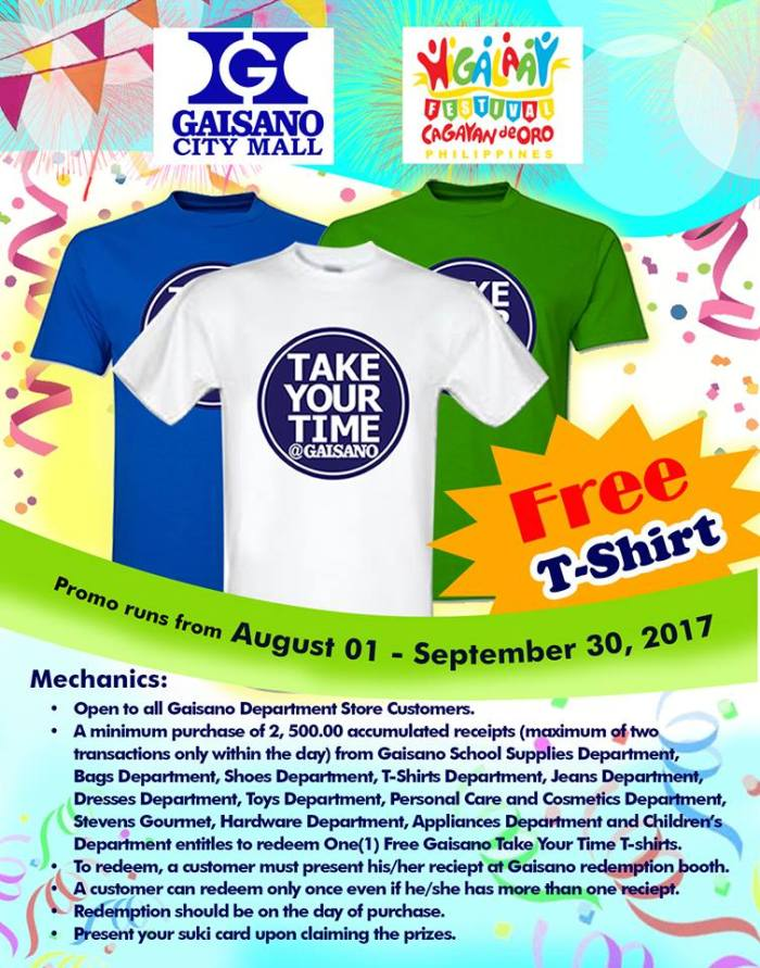 Free Gaisano take your time Tshirt