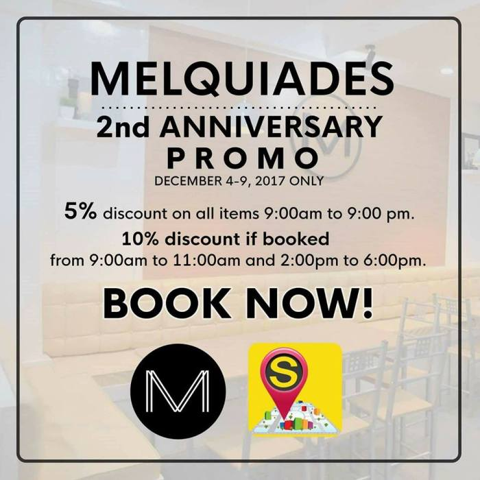 Melquiades 2nd Anniversary Promo