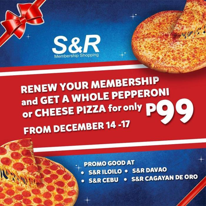 P99 sAndR pizza when you renew membership