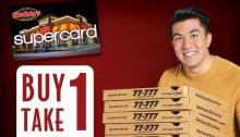 Shakeys buy 1 take 1 supercard members FI