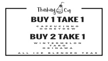 Thinking Cup Buy 1 Take 1 FI