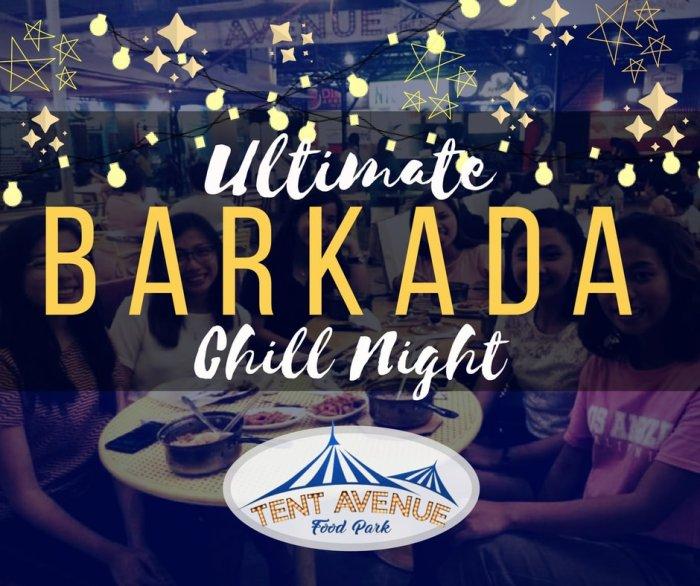 Tent Avenue Barkada Chill Night
