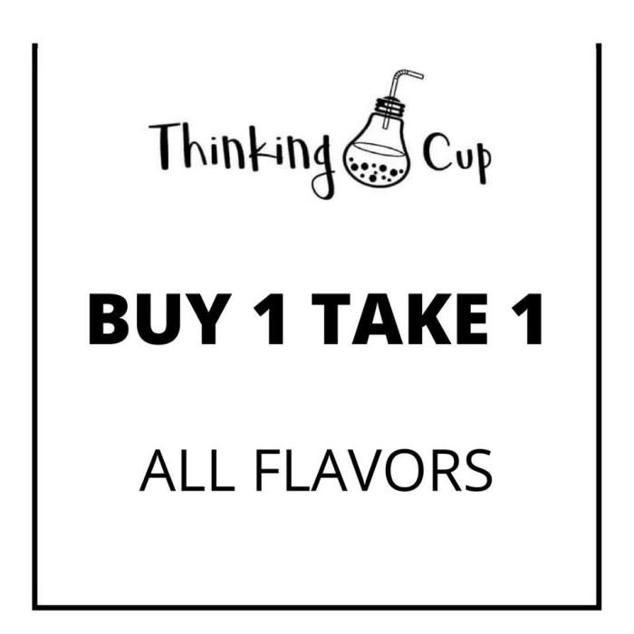 Thinking Cup Buy 1 Take 1 All Flavors
