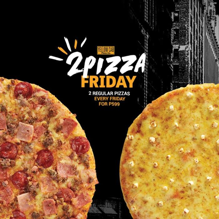 2 Pizza Friday Yellow Cab