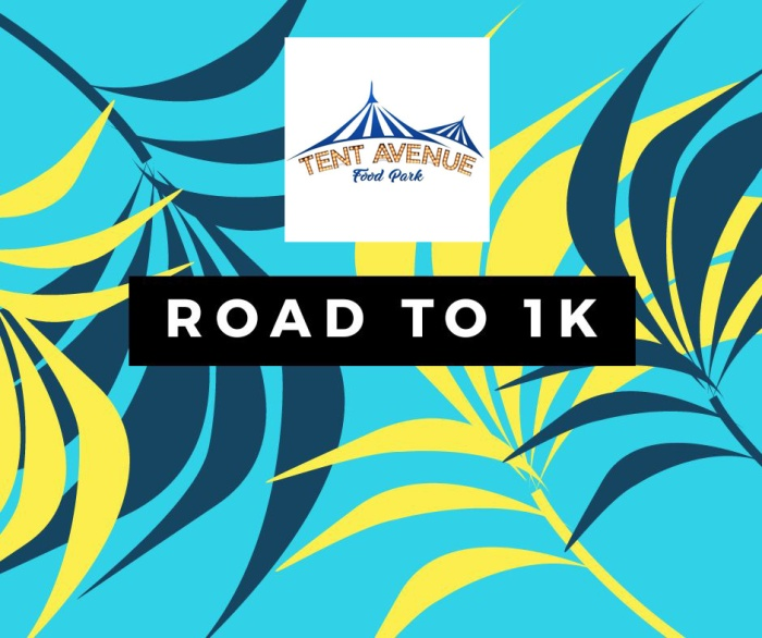 Tent Avenue Road To 1k