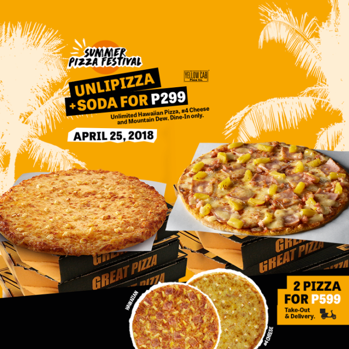 Yellow Cab Unli Pizza April25