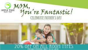 Apple Tree Resort and Hotel Mother's Day Promo 2018