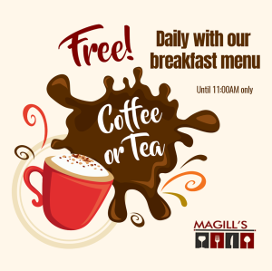 Magill's Bistro Free Coffee Or Tea