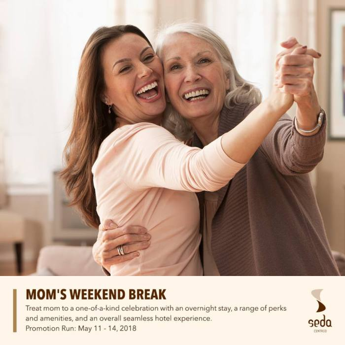 Mom's Weekend Break at Seda