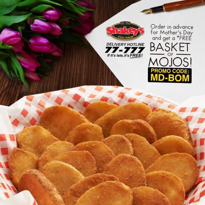 Shakey's FREE Basket of Mojos on Mother's Day