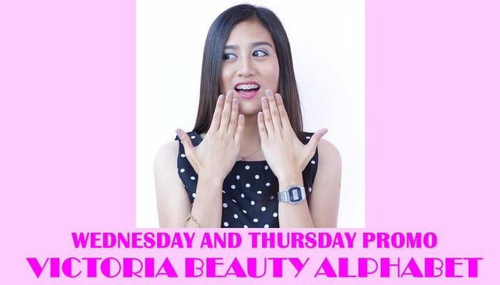 Victoria Beauty Alphabet Wednesday and Thursdays Promo