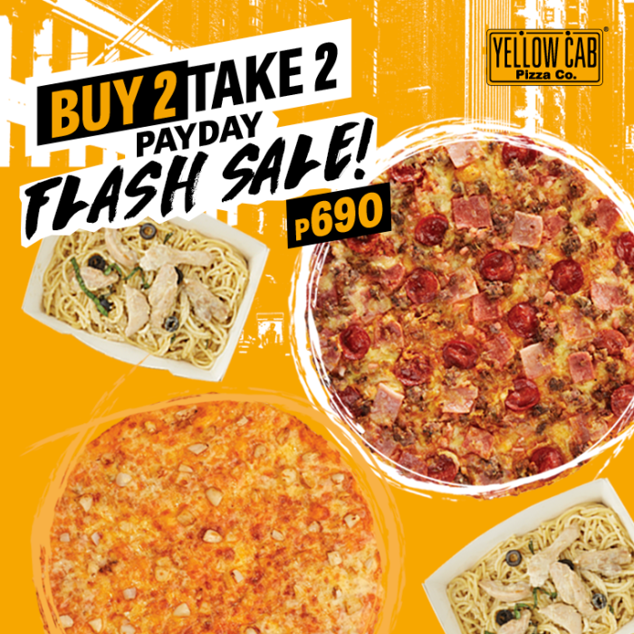 Yellow Cab Buy 2 Take 2 Payday Flash Sale