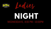 loretos Ladies Night Wednesdays FI
