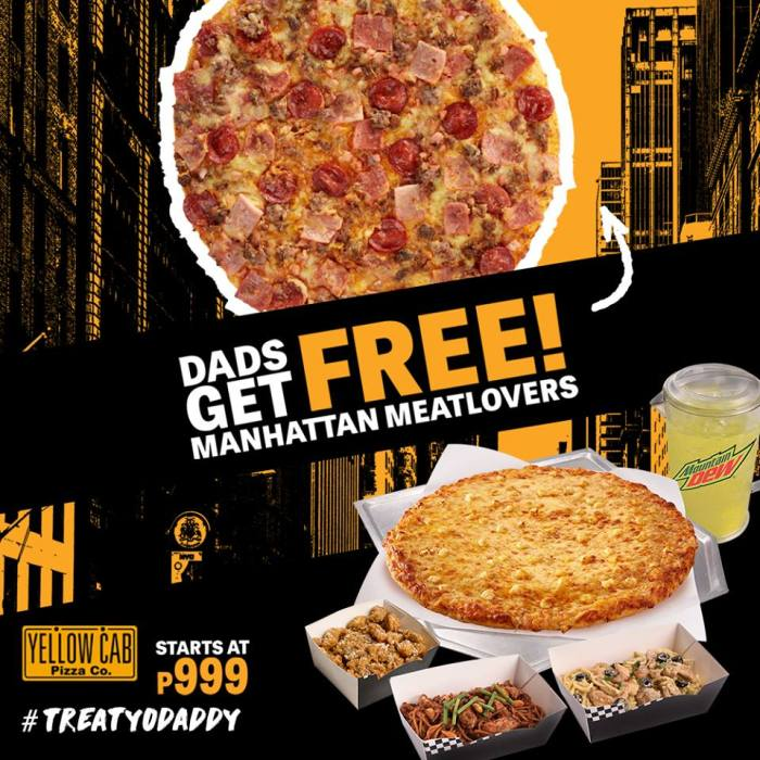Yellow Cab FREE Manhattan Meatlovers Pizza Father's Day Promo