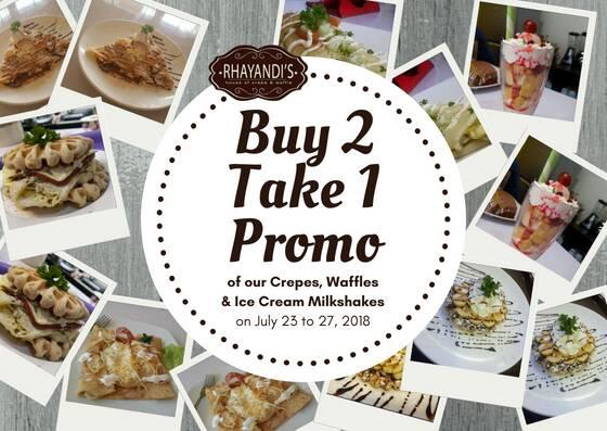 Rhayandis House of Crepe and Waffle Buy 2 Take 1 Promo