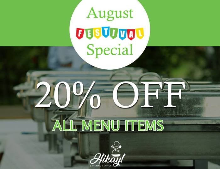 Hikay Catering Services August Special