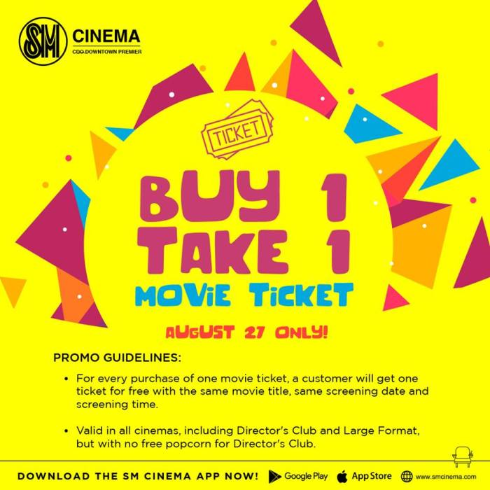 SM buy 1 take 1 movie ticket