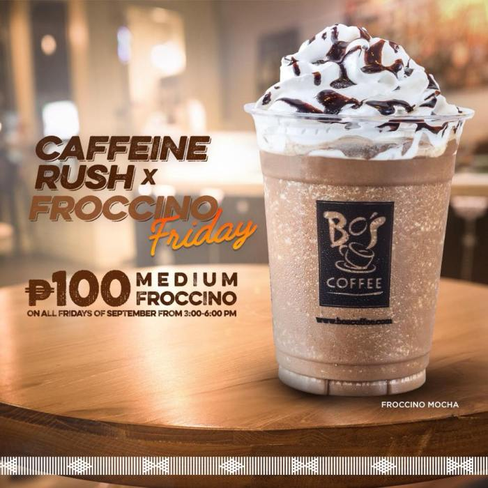 Bo's Coffee Caffeine Rush X Froccino Friday is Back