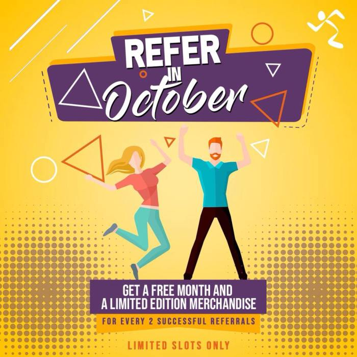 Get a FREE month for referrals