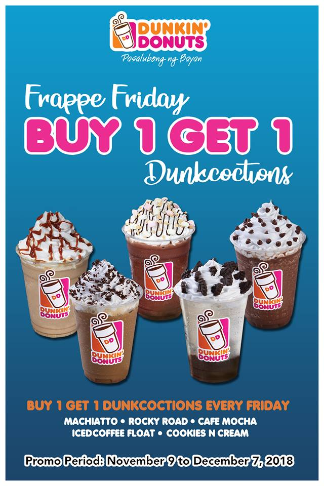 Dunkin' Donuts Frappe Friday - Buy 1 Get 1 Dunkcoctions