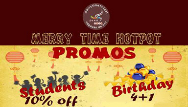 Merry Time Hotpot Restaurant Birthday Promo Bday Student FI