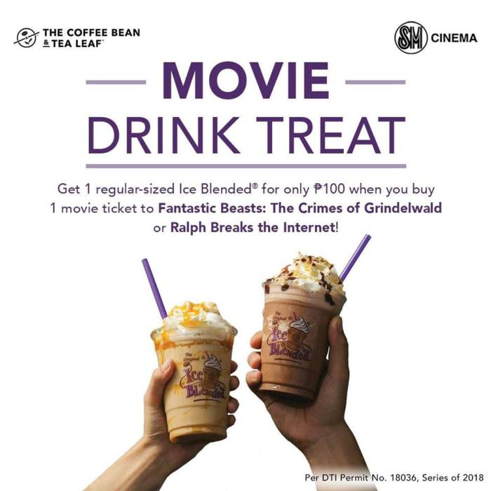 SM Cinema and The Coffee Bean and Tea Leaf Movie Drink Treat
