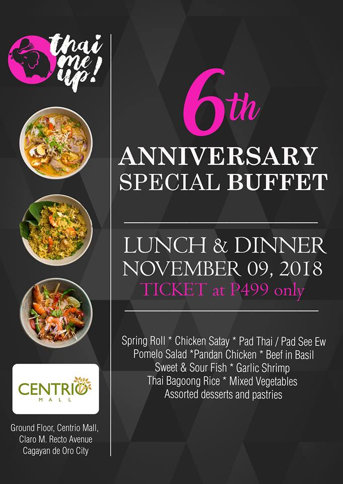 Thai Me Up 6th Anniversary Special Buffet