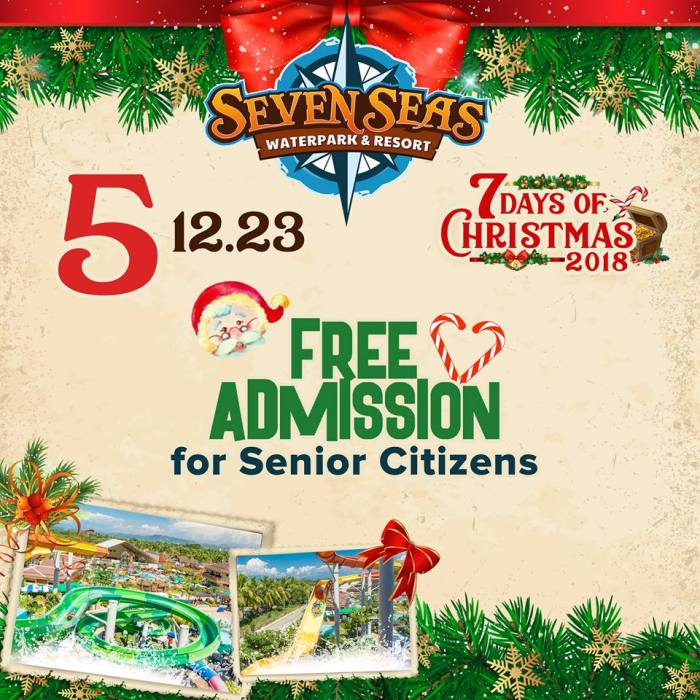 Seven Seas Day 5 Senior Citizens FREE Admission