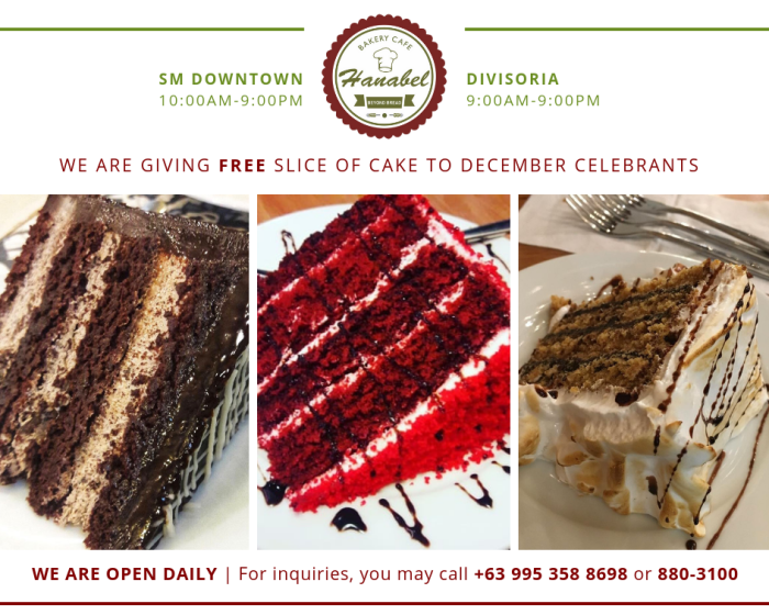 Hanabel's Bakery and Cafe FREE Slice of Cake to December Celebrants