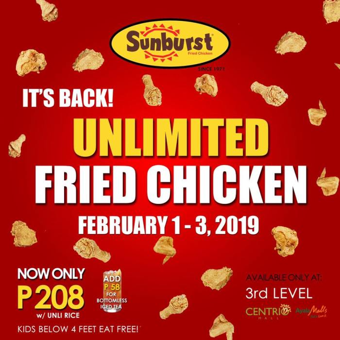 Sunburst unlimited fried chicken