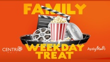 Centrio Cinema Family Day Weekday Treat FI