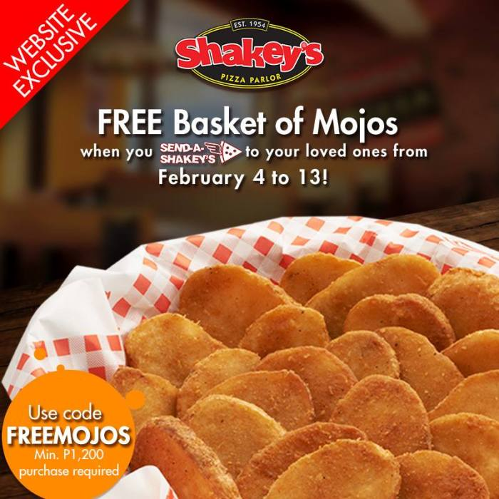 Shakey's Free Basket of Mojos