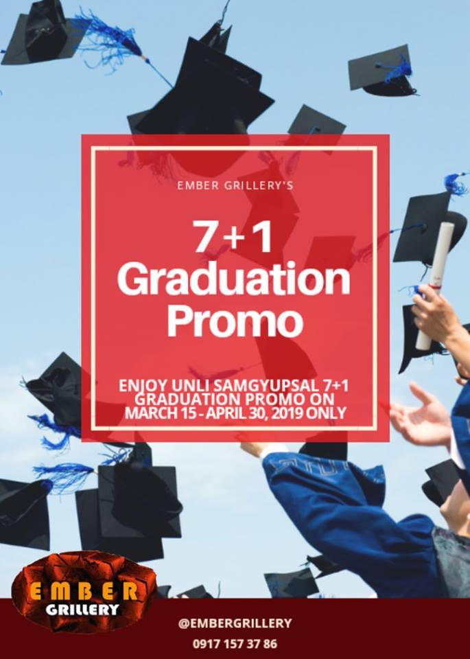 Ember Grillery 7 plus 1 Graduation Promo