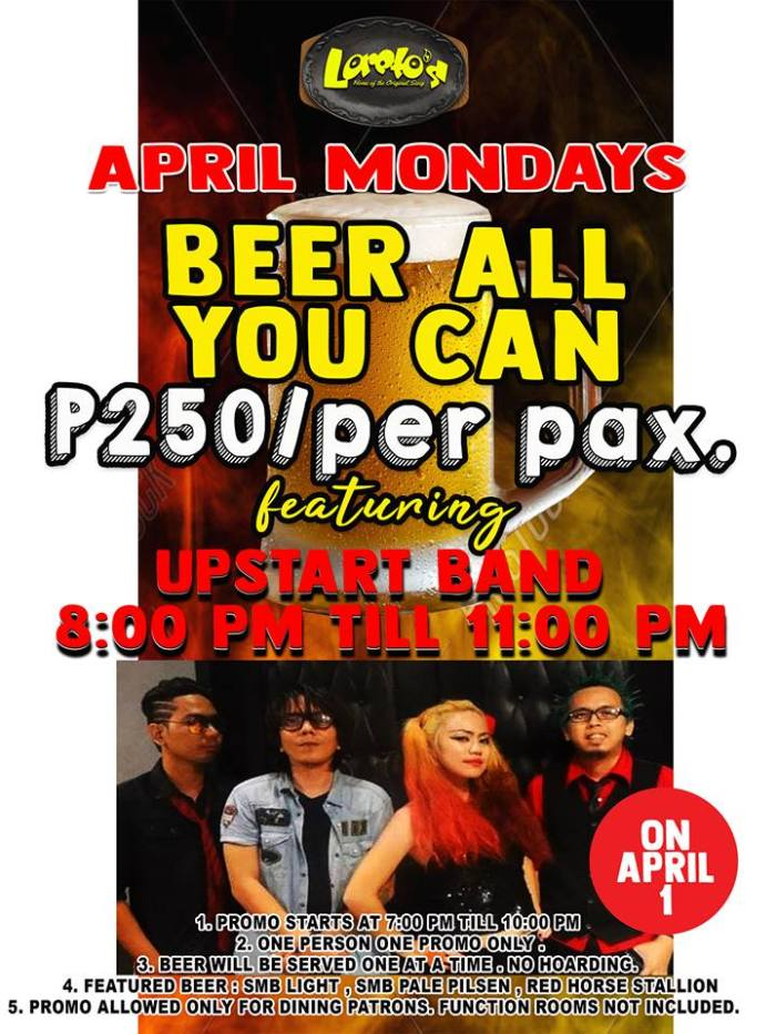 Loreto's Grill and Restaurant April Mondays Beer All You Can