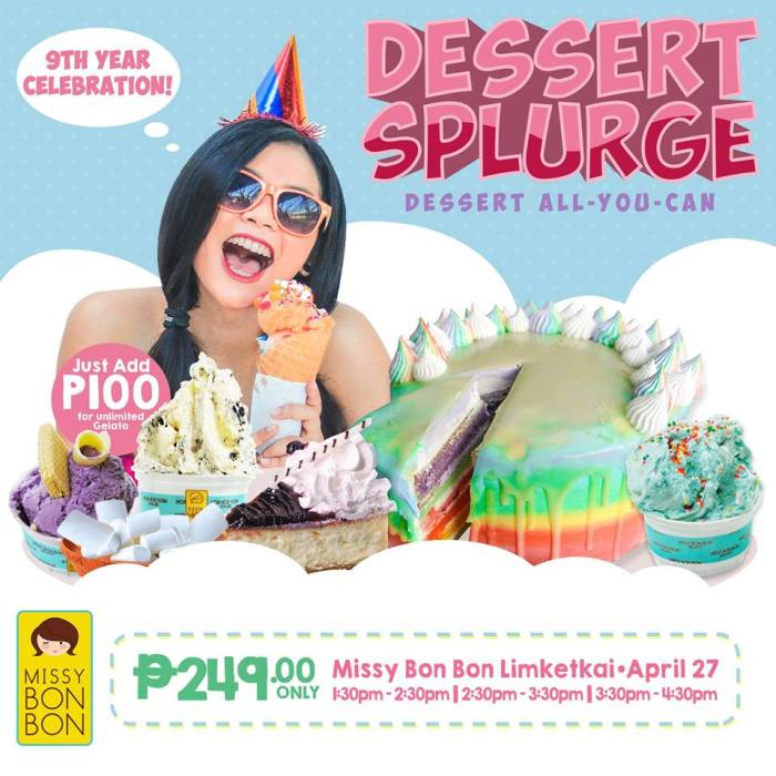 Missy Bon Bon Dessert Splurge Dessert All You Can