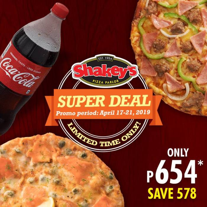 Shakey's super deal apr17-21