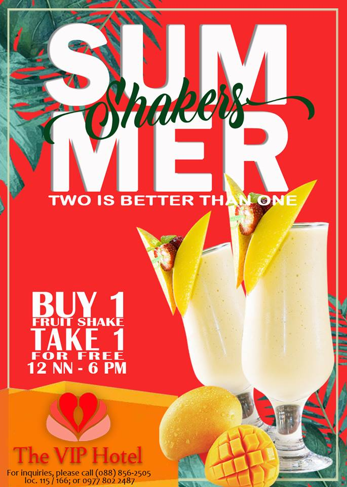 VIP Hotel Buy 1 Take 1 Summer Shakes