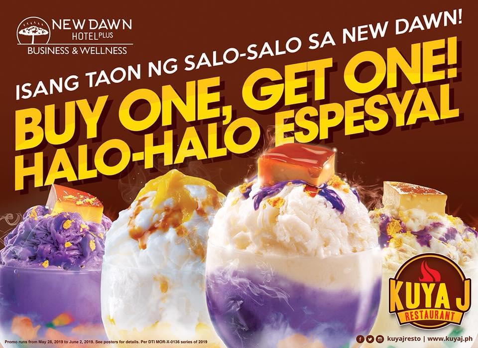 Kuya J Newdawn Hotel 1st Anniversary Buy 1 Take 1 Halo Halo