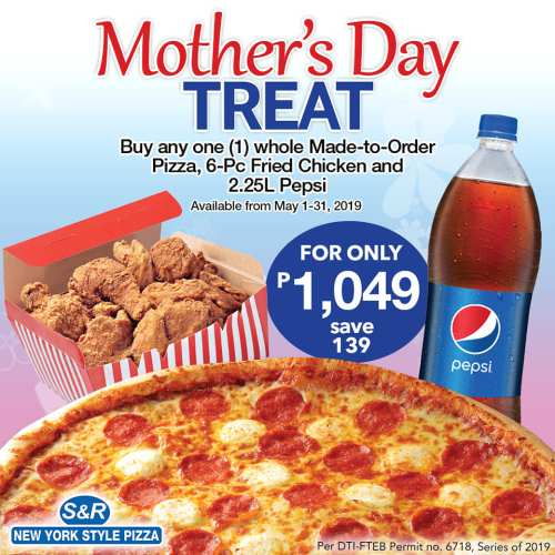 S&R Mother's Day Treat pizza parlor