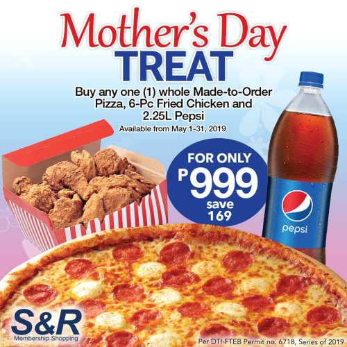 S&R Mother's Day Treat