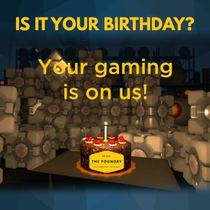 The Foundry FREE Gaming Birthday Treat