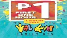 Wat Ever Family KTV Labor Day Piso Promo FI