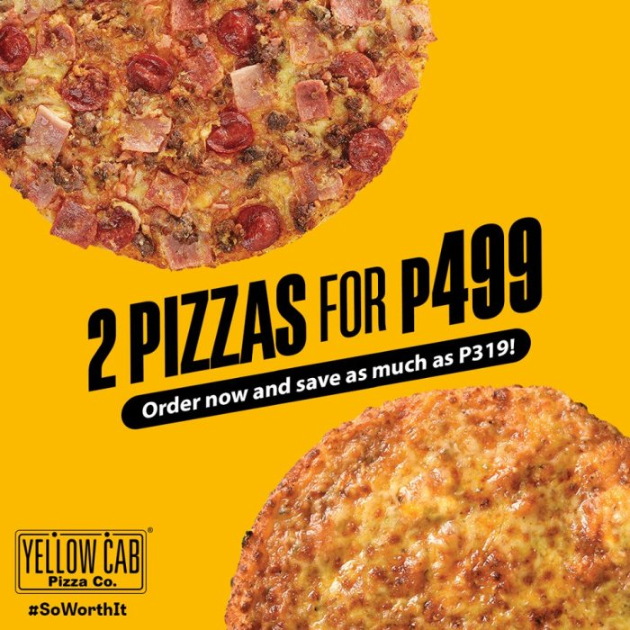 Yellow Cab 2 Pizzas for P499