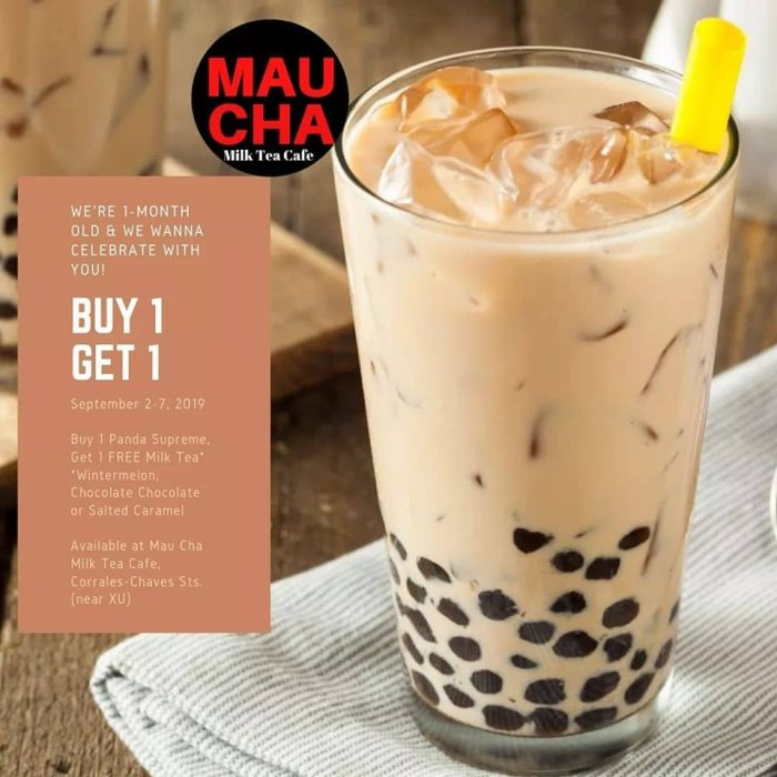 Mau Cha Milk Tea + Cafe Buy 1 Get 1 One Month Celebration