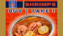 Bucket O' Shrimps & More Buy 1 Take 1 FI
