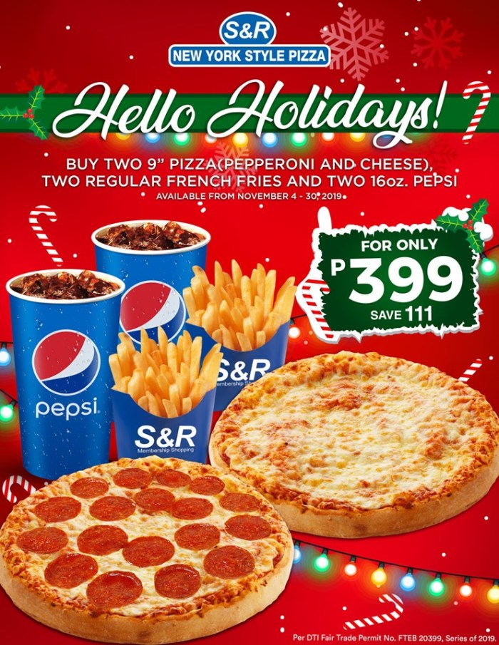 S&R New York Style Pizza Limketkai Center Hello Holidays